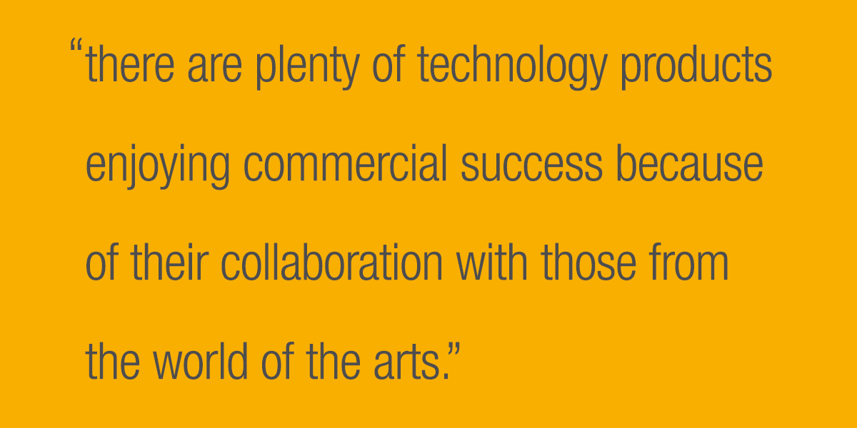 There are plenty of technology products enjoying commercial success because of their collaboration with those from the world of the arts